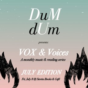 VOX & Voices: JULY EDITION tonight at Stories Books & Cafe